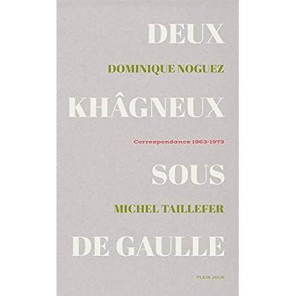Deux Khagneux sous de Gaulle