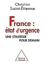France : état d'urgence: Une stratégie pour demain