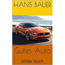 Gutes Auto: bilder buch