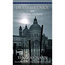 [Death in Venice and Other Stories by Thomas Mann] (By: Thomas Mann) [published: March, 2006]
