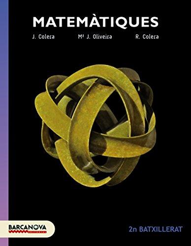 Matemàtiques 2n Batxillerat. Llibre de l ' alumne (Materials Educatius - Batxillerat - Modalitat Ciències De La Naturalesa I De La Salut / Tecnologia) - 9788448941864