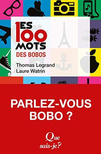 Les 100 mots des bobos (Les 100 mots... t. 4131) par Laure Watrin
