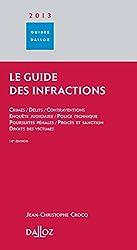 Le Guide des infractions 2013 - 14e éd.