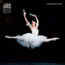 Royal Ballet Wall Calendar 2018 (Art Calendar)