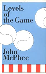 Levels of the Game by John McPhee (1969-09-23)