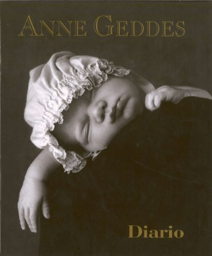 DIARIO HASTA HOY (ANNE GEDDES) por Anne Geddes
