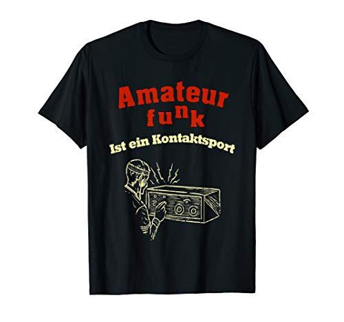 lustiges Amateurfunk T-Shirt - tolle Geschenkidee (Ham-radio-bekleidung)