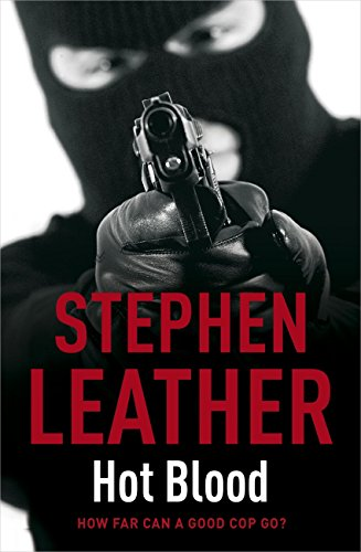 Hot Blood (The 4th Spider Shepherd Thriller) by Stephen Leather