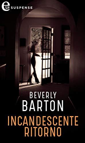 Incandescente ritorno (eLit) (Protectors Vol. 9) di [Barton, Beverly]