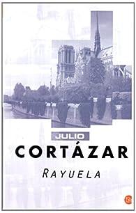 Rayuela par  Julio Cortázar