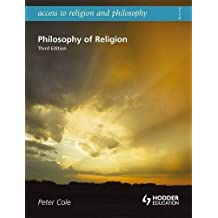 Philosophy Of Religion (Access To Religion and Philosophy): 174 by Peter Cole (2008-06-27)