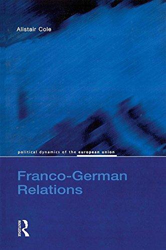Descargar Libros En Franco-German Relations (Political Dynamics of the European Union) Paginas De De PDF