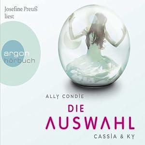 Die Auswahl: Cassia & Ky 1