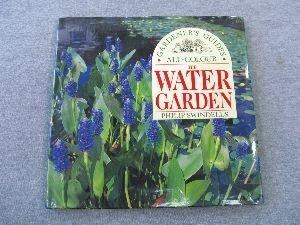 The Water Garden (All Colour Gardener's Guide)
