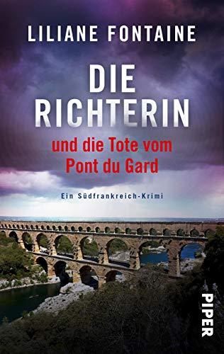 Buchseite und Rezensionen zu 'Die Richterin und die Tote vom Pont du Gard' von Liliane Fontaine