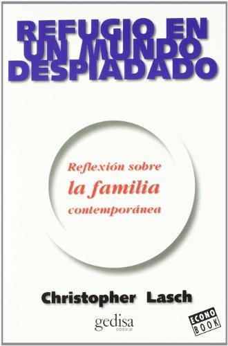 Refugio en un Mundo Despiadado / Refuge in a Heartless World