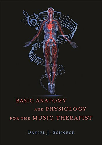 Download Basic Anatomy and Physiology for the Music Therapist by ...