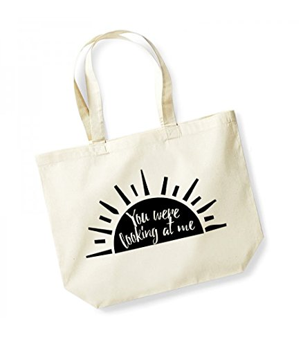 You Were Looking At Me - Large Canvas Fun Slogan Tote Bag Natural/Black