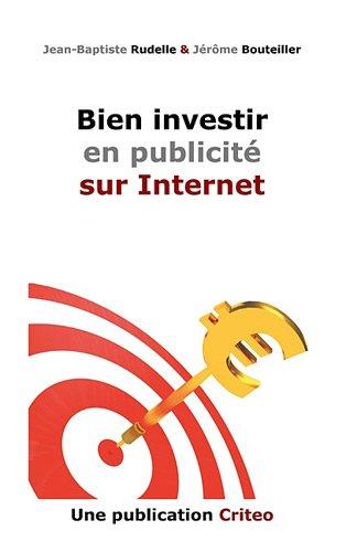 Bien Investir en Publicit sur Internet