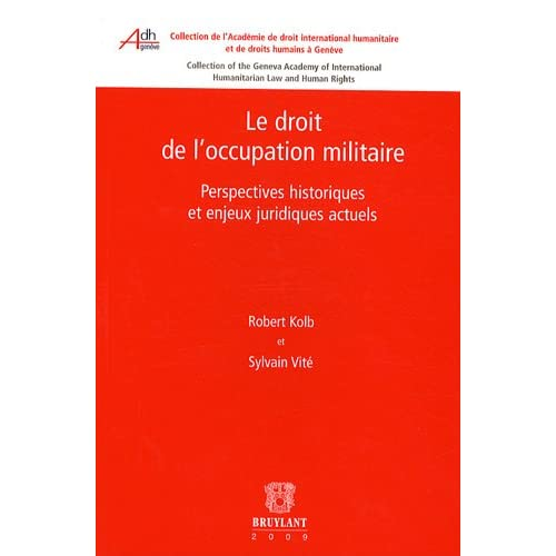 Le droit de l'occupation militaire : Perspectives historiques et enjeux juridiques actuels