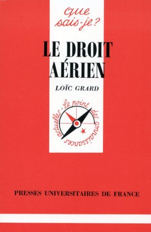 Le droit aérien par Loïc Grard