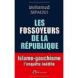 Les Fossoyeurs de la République: Islamo-gauchisme : l'enquête inédite