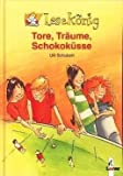 Tore . Träume . Schokoküsse - Lesekönig (Illustrierte Auflage) [Großdruck]