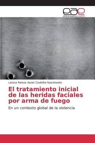 el-tratamiento-inicial-de-las-heridas-faciales-por-arma-de-fuego