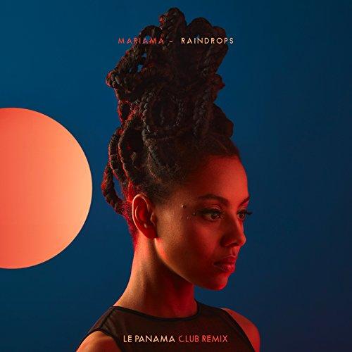Raindrops (Le Panama Club Remix) de Mariama en Amazon Music ...