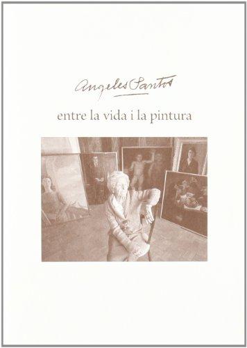 Ángeles Santos, entre la vida i la pintura (Dones Il·lustres de les Comarques Gironines) por Anna Capella Molas