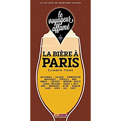 le voyageur affamé - La Bière à Paris