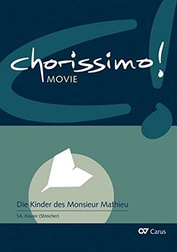 chorissimo! MOVIE Bd.1: Die Kinder des Monsieur Mathieu