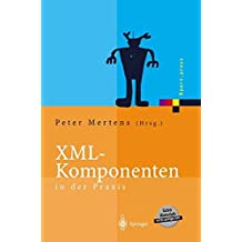 XML-Komponenten in der Praxis (Xpert.press)