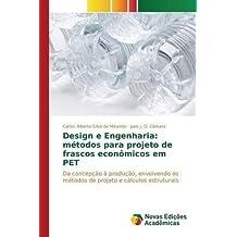 [(Design E Engenharia : Metodos Para Projeto de Frascos Economicos Em Pet)] [By (author) Silva De Miranda Carlos Alberto ] published on (May, 2015)