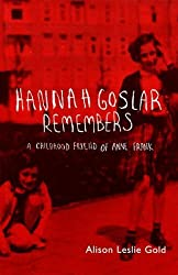 Hannah Goslar Remembers: a Childhood Friend of Anne Frank