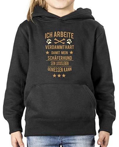 Comedy Shirts - Ich arbeite verdammt hart damit Mein Schaeferhund. - Mädchen Hoodie - Schwarz/Hellbraun-Beige Gr. 110/116