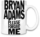 Bryan Adams - Pardonne Moi s'il Te Plait Please Forgive Me Unique Coffee Mug | 11Oz Ceramic Cup| The Best Way to Surprise Everyone on Your Special Day| Custom Mugs by