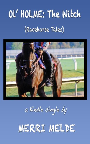 Ol' Holme: The Witch (Racehorse Tales) (English Edition) PDF Books