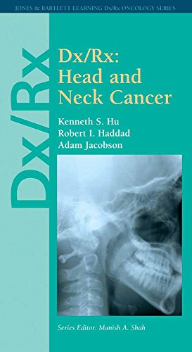 Dx/Rx: Head and Neck Cancer (Jones & Bartlett DX/RX Oncology)