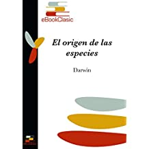 El origen de las especies (Anotado) (Spanish Edition)