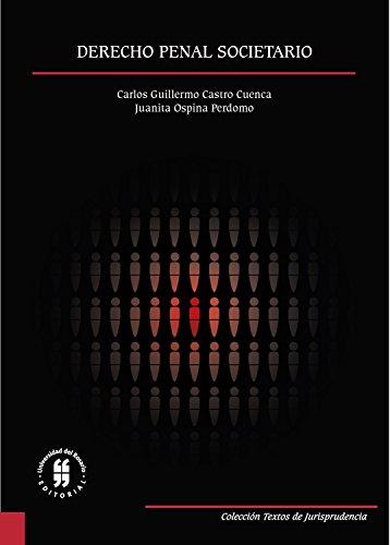 Derecho penal societario (Textos de Jurisprudencia nº 6) por Carlos Guillermo Castro Cuenca