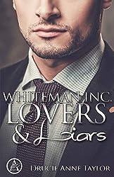 Whiteman Inc.: Lovers & Liars