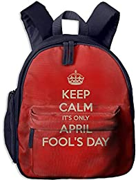 Funny Schoolbag Backpack Keep Calm It Is Only April Fools Day Toddler Kids Pre School Bag