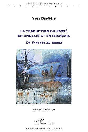 La traduction du passé en anglais et en français : De l'aspect au temps