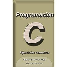 Ejercicios Resueltos - Programación C (Fichas de informática)