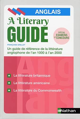 A Literary Guide - Anglais par Françoise Grellet