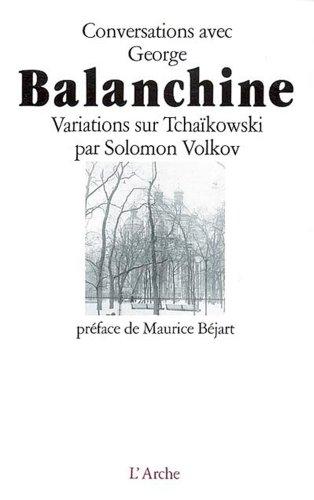 Conversations avec George Balanchine par Solomon Volkov
