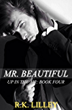 Mr. Beautiful (Up In The Air Book 4) (English Edition)