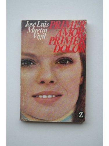 Primer Amor, Primer Dolor (Bolsillo Z)