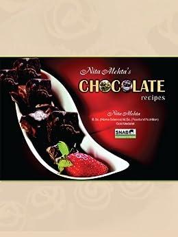 Chocolate Recipes (English Edition) von [Mehta, Nita]